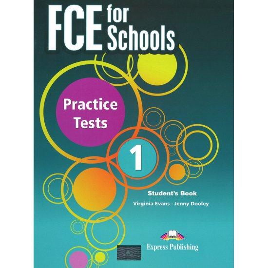 FCE FOR SCHOOLS PRACTICE TESTS 1 ST/BK
