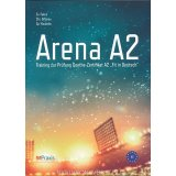 Arena A2 - Training zur Prüfung Goethe-Zertifikat A2 (+MP3)