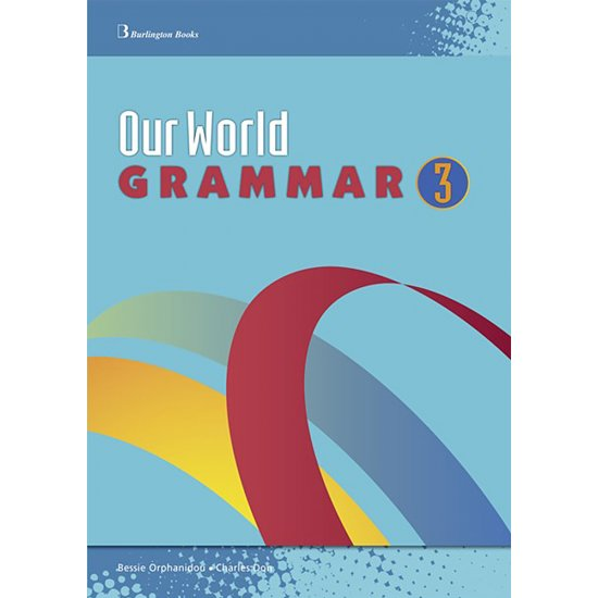 OUR WORLD 3 GRAMMAR