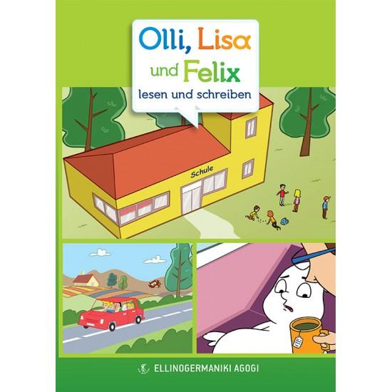 OLLI, LISA UND FELIX LESEN UND SCHREIBEN + CD