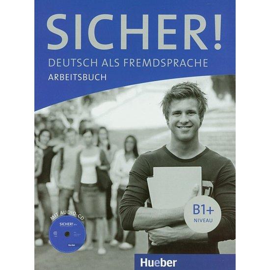 SICHER! B1+ ARBEITSBUCH MIT CD