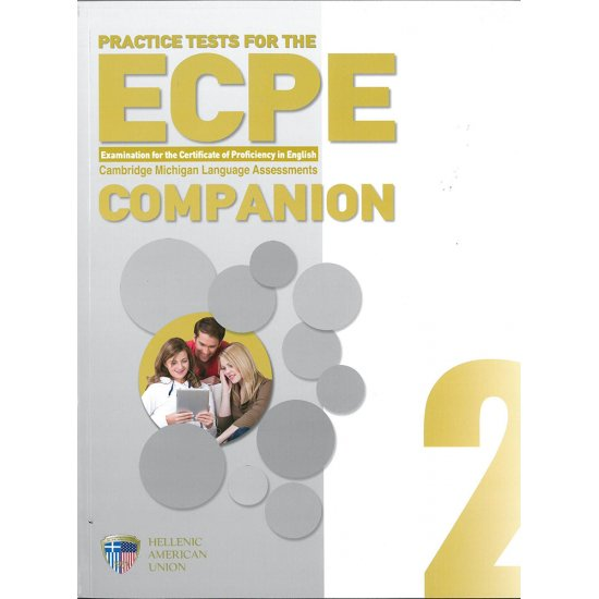 PRACTICE TESTS FOR THE ECPE 2 COMPANION