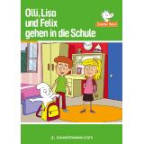Olli, Lisa und Felix gehen in die Schule + MP3