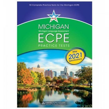 Michigan ECPE Practice Tests 1 Student's Book (REVISED MAY 2021 SPECIFICATIONS)